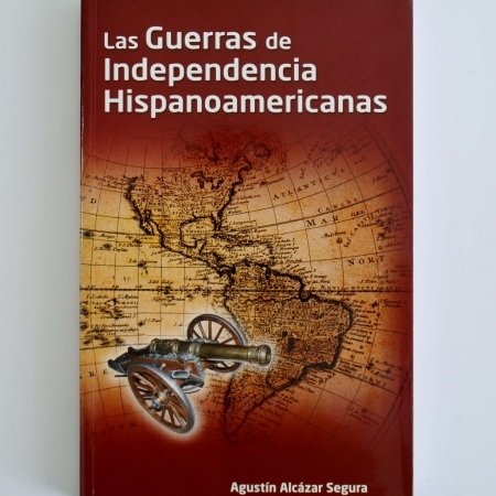Las Guerras de Independencia Hispanoamericanas