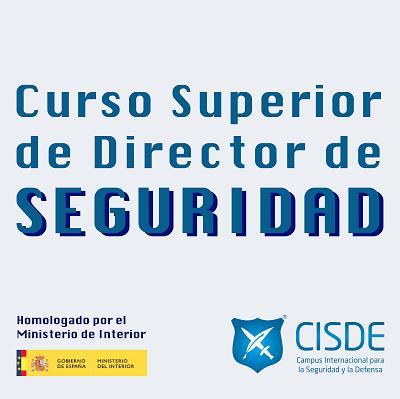 Curso Superior de Director de Seguridad CISDE - UDIMA