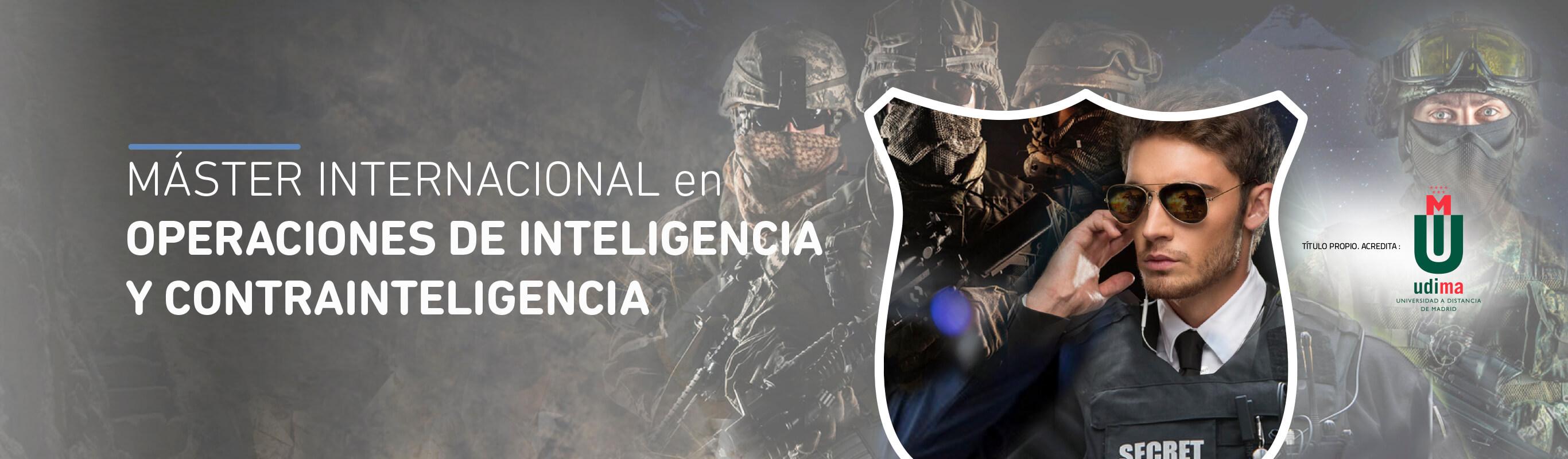 Máster Internacional en Operaciones de Inteligencia y Contrainteligencia. VIII Ed.