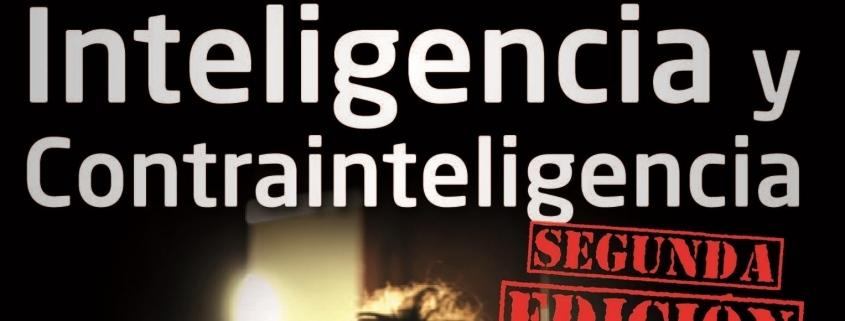 2ª Ed. Manual de Inteligencia y Contrainteligencia